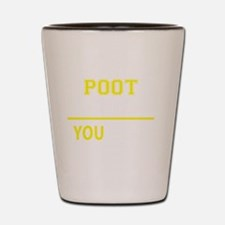 Cute Poot Shot Glass