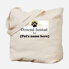 Pet Personal Assistant (Dog) Tote Bag