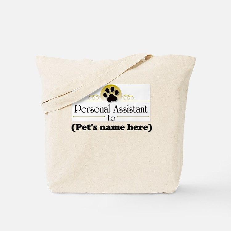 Pet Personal Assistant (Dog) Tote Bag