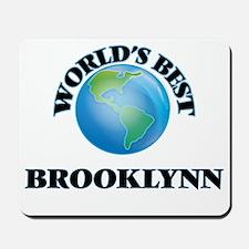 World's Best Brooklynn Mousepad