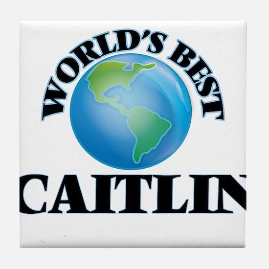 World's Best Caitlin Tile Coaster