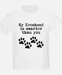 My Keeshond Is Smarter Than You T-Shirt
