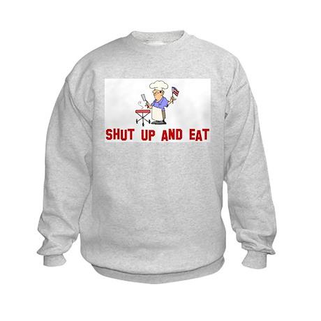 Shut up and eat Kids Sweatshirt