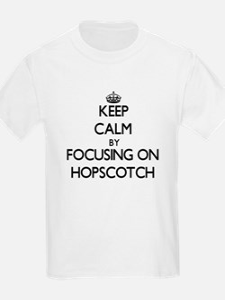 Keep Calm by focusing on Hopscotch T-Shirt
