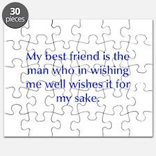 My best friend is the man who in wishing me well w