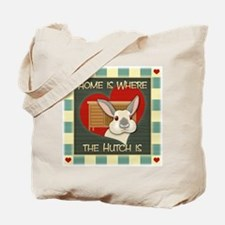Home is where the hutch is Tote Bag