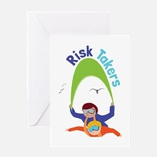 Risk Takers Greeting Cards