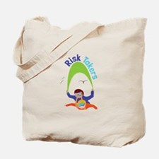 Risk Takers Tote Bag