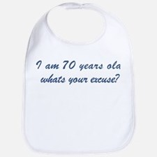 What is your excuse: 70 Bib