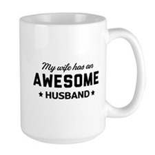 My wife has an awesome husband Mugs