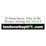 If Jesus Saves Bumper Sticker