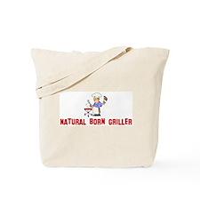 Natural Born Griller Tote Bag