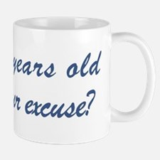 What is your excuse: 64 Mug
