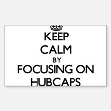 Keep Calm by focusing on Hubcaps Decal