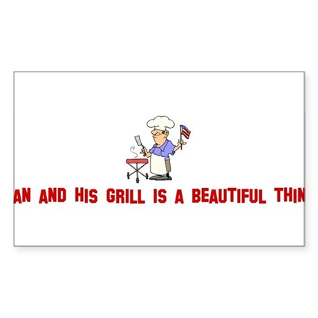 Man and his grill is a beauti Sticker (Rectangular