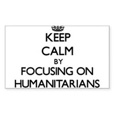 Keep Calm by focusing on Humanitarians Decal
