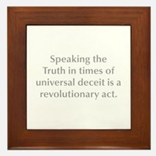 Speaking the Truth in times of universal deceit is