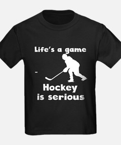 Hockey Is Serious T-Shirt