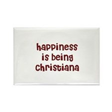 happiness is being Christiana Rectangle Magnet