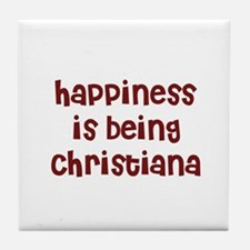 happiness is being Christiana Tile Coaster