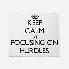 Keep Calm by focusing on Hurdles Throw Blanket