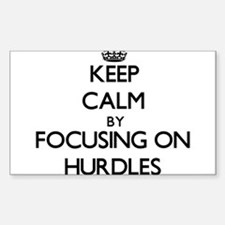 Keep Calm by focusing on Hurdles Decal