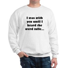With you until tulle Sweatshirt
