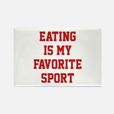 Eating Is My Favorite Sport Rectangle Magnet