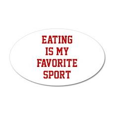 Eating Is My Favorite Sport 22x14 Oval Wall Peel
