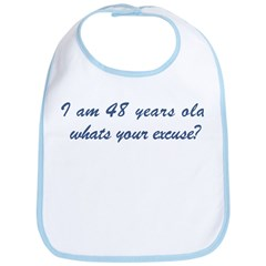 What is your excuse: 48 Bib