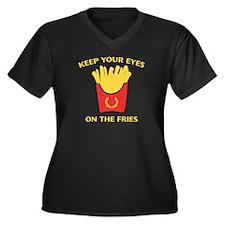 Keep Your Eyes On The Fries Women's Plus Size V-Ne