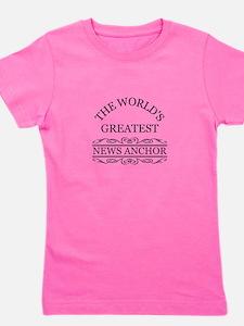 The world's greatest News Anchor Girl's Tee