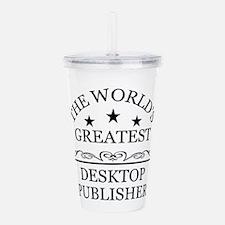 Greatest Desktop publisher Acrylic Double-wall Tum