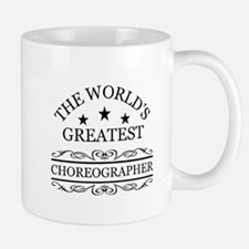 World's greatest Choreographer Mugs