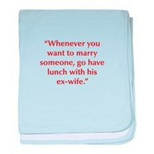 Whenever you want to marry someone go have lunch w