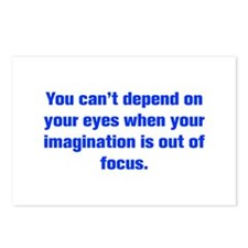 You can t depend on your eyes when your imaginatio