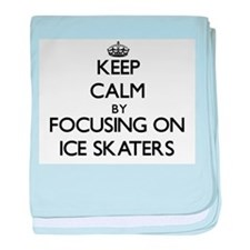 Keep Calm by focusing on Ice Skaters baby blanket