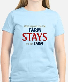 What happens on the farm stays on the farm T-Shirt