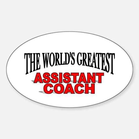 """The World's Greatest Assisant Coach"" Decal"