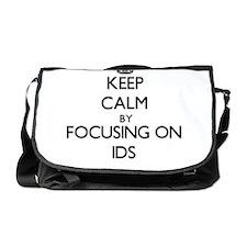 Keep Calm by focusing on Ids Messenger Bag