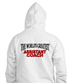 """The World's Greatest Assisant Coach"" Hoodie"