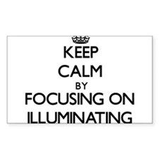 Keep Calm by focusing on Illuminating Decal