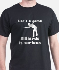 Billiards Is Serious T-Shirt
