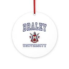 BRALEY University Ornament (Round)