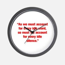As we must account for every idle word so must we