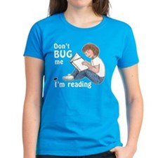 Don't Bug Me/I'm Reading Tee