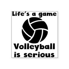 Volleyball Is Serious Sticker