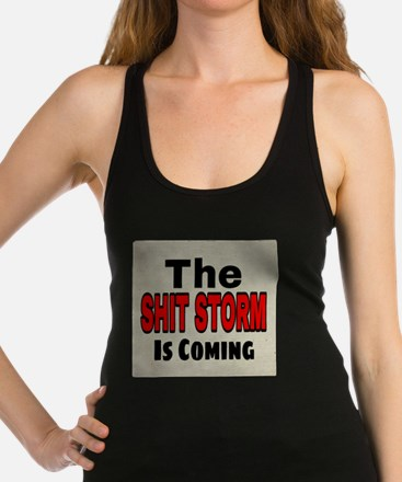 The Shit Storm Is Coming Tank Top