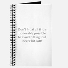 Don t hit at all if it is honorably possible to av