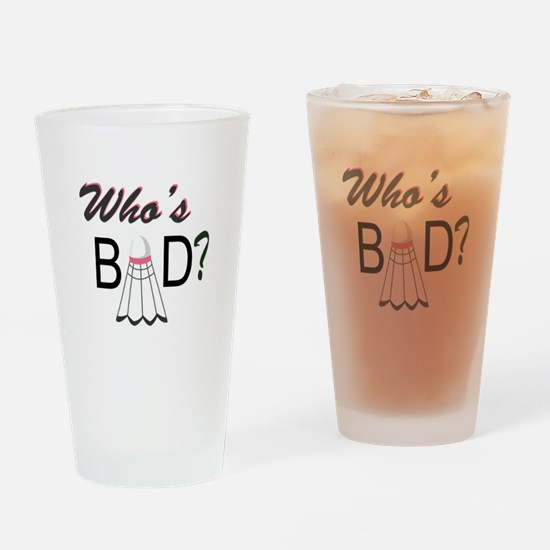 Whos Bad Drinking Glass